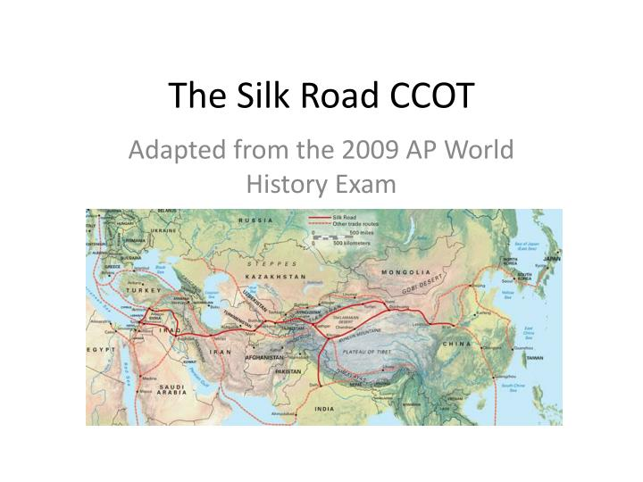 changes and continuities of the silk road essay Read silk road free essay and over 88,000 trade in silk grew under continuities and changes in the silk road the silk road was an exchange system that.