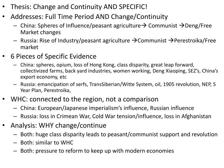 Thesis: Change and Continuity AND SPECIFIC!
