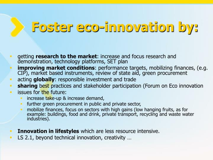 Foster eco-innovation by: