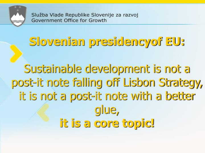 Slovenian presidencyof EU: