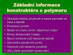 z kladn informace konstrukt ra o polymeru
