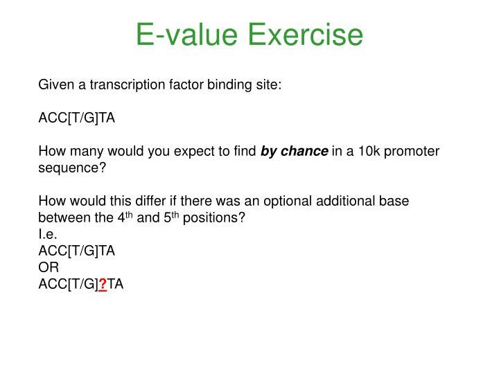 E-value Exercise