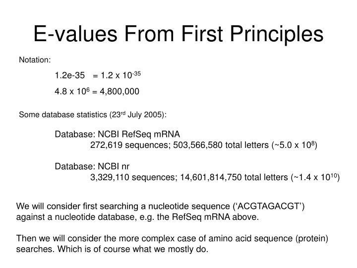 E-values From First Principles