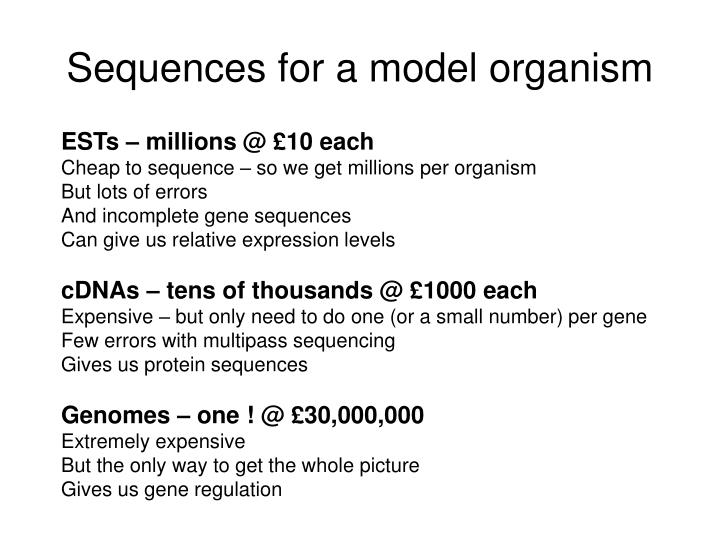 Sequences for a model organism
