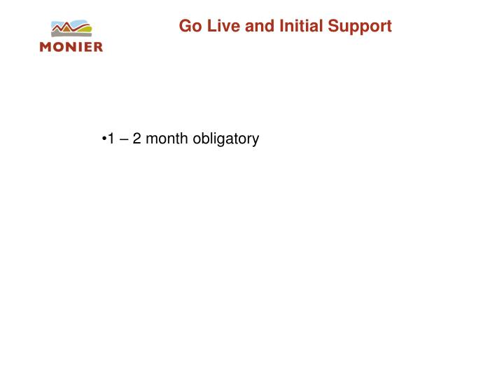 Go Live and Initial Support