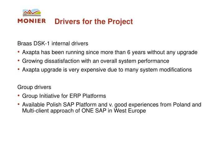 Drivers for the Project