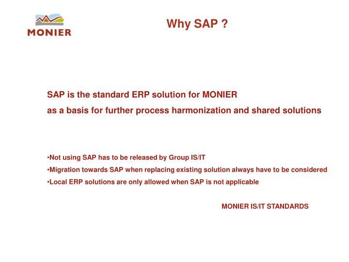 Why SAP ?