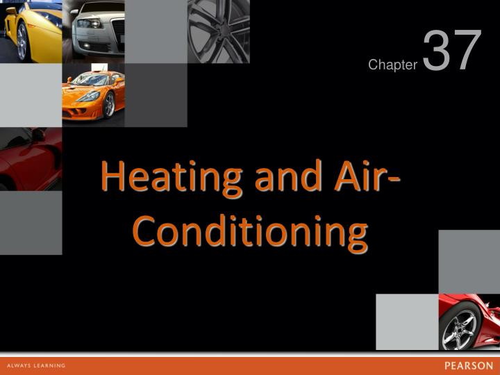 PPT - Heating and Air-Conditioning PowerPoint Presentation