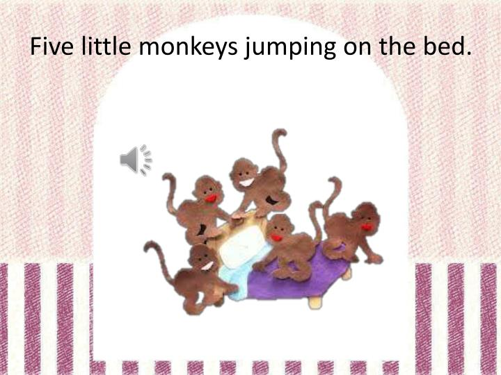 Five little monkeys jumping on the bed1