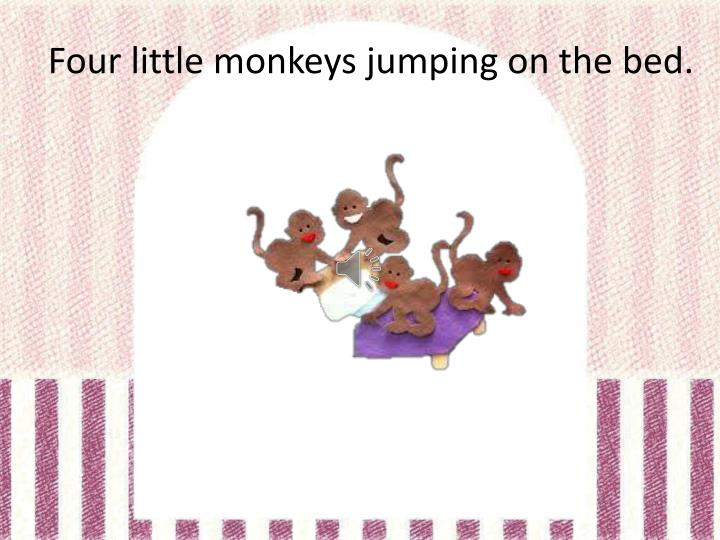 Four little monkeys jumping on the bed.