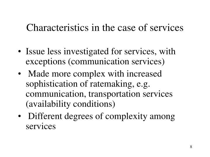 Characteristics in the case of services