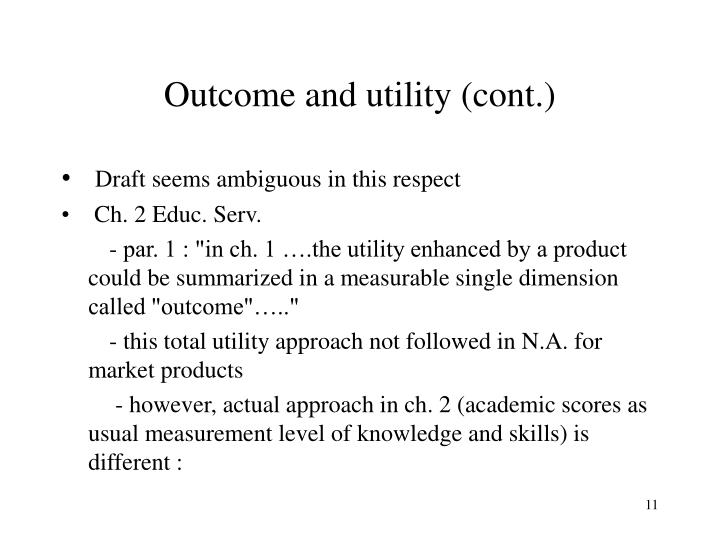 Outcome and utility (cont.)