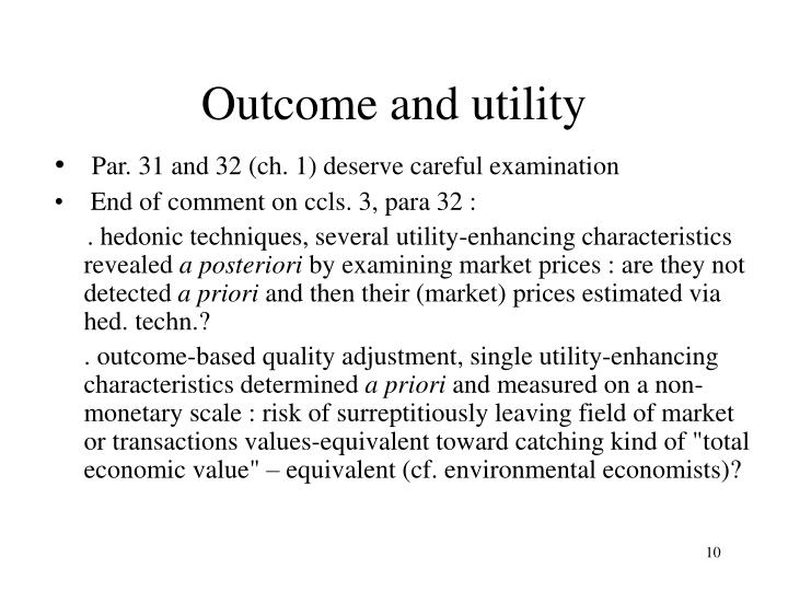 Outcome and utility