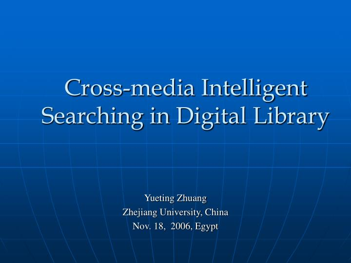 cross media intelligent searching in digital library n.