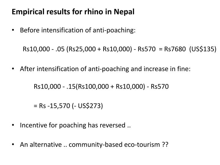 Empirical results for rhino in Nepal