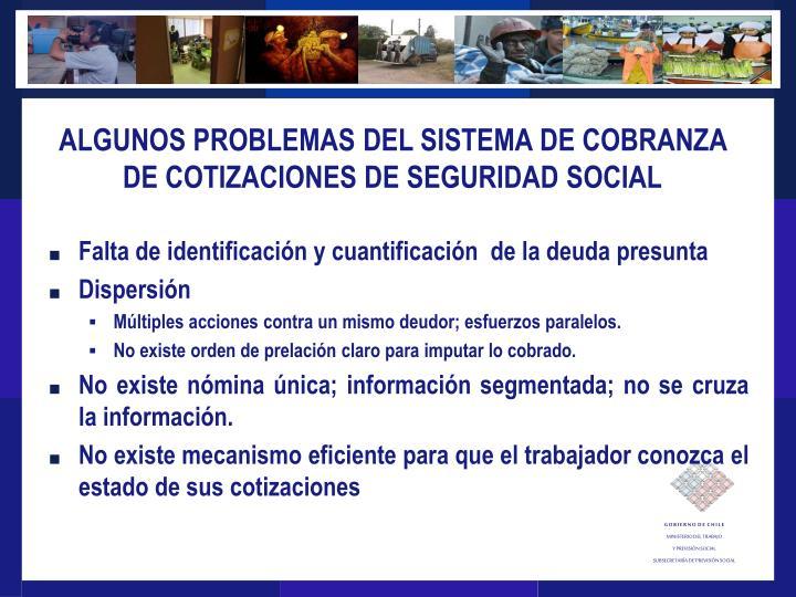 ALGUNOS PROBLEMAS DEL SISTEMA DE COBRANZA DE COTIZACIONES DE SEGURIDAD SOCIAL