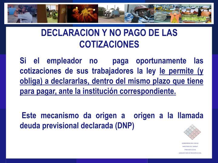 DECLARACION Y NO PAGO DE LAS COTIZACIONES