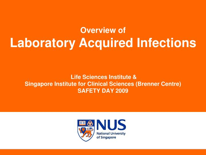 life sciences institute singapore institute for clinical sciences brenner centre safety day 2009 n.