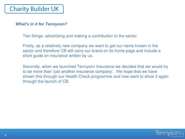 What's in it for Tennyson?