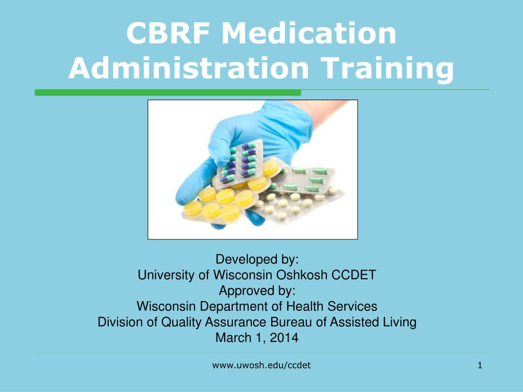 Ppt Cbrf Medication Administration Training Powerpoint
