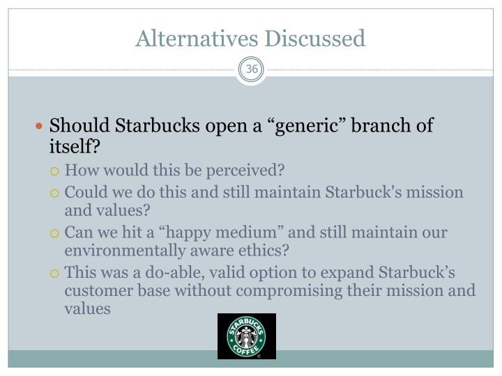 Alternatives Discussed