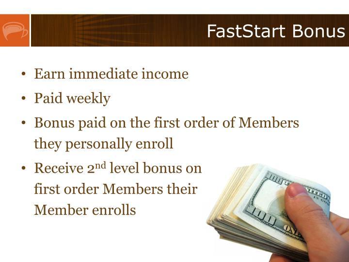FastStart Bonus