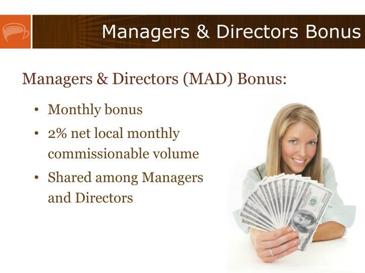 Managers & Directors Bonus