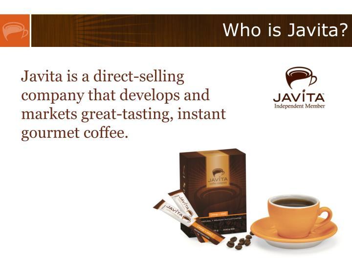 Who is Javita?