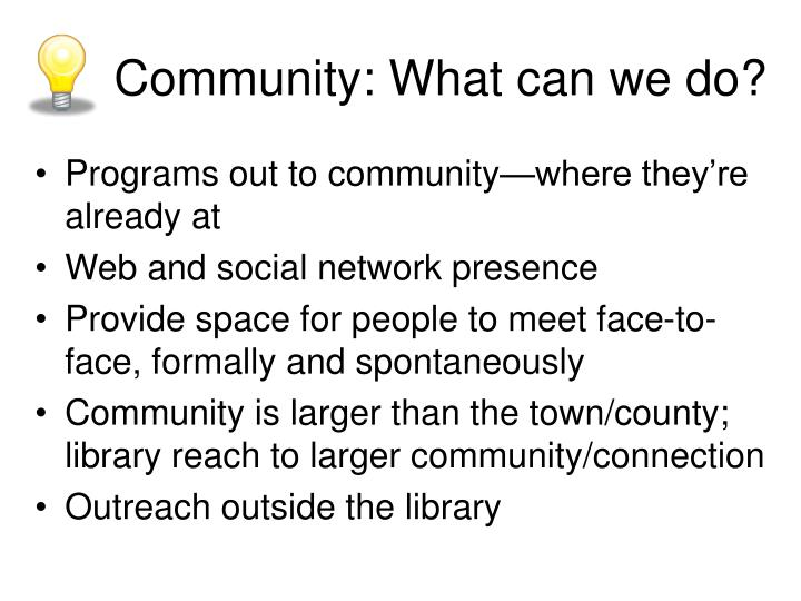 Community: What can we do?