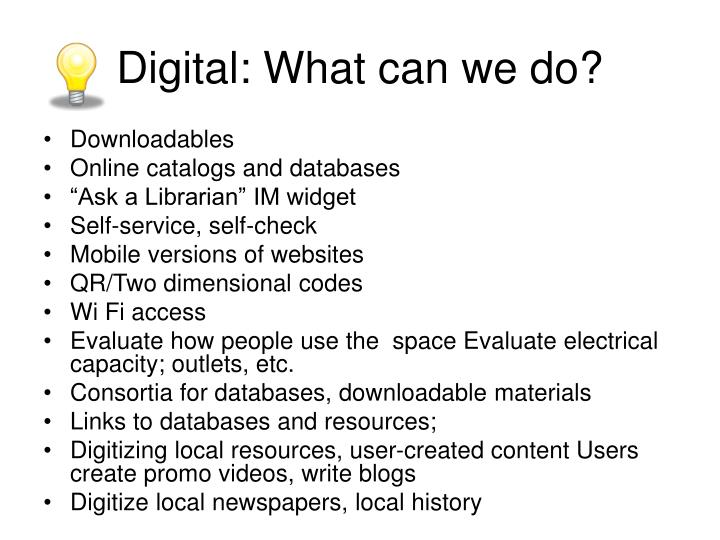 Digital: What can we do?