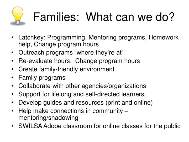 Families:  What can we do?