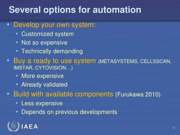 Several options for automation