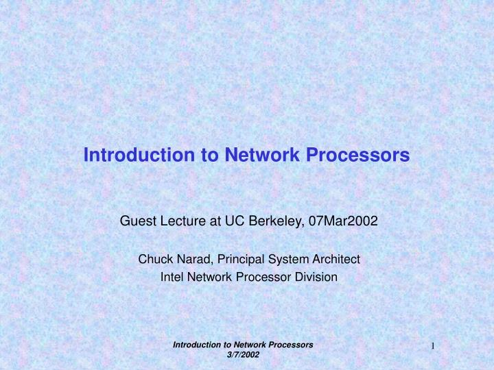 introduction to network processors n.