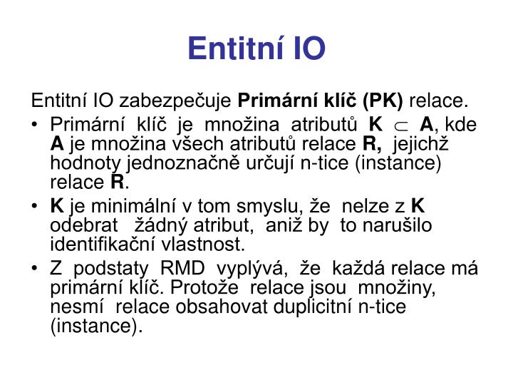 Entitní IO