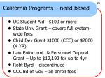 california programs need based