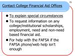 contact college financial aid offices