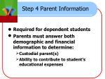 step 4 parent information