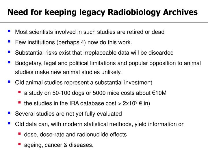 Need for keeping legacy Radiobiology Archives