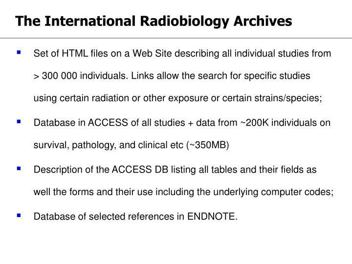 The international radiobiology archives
