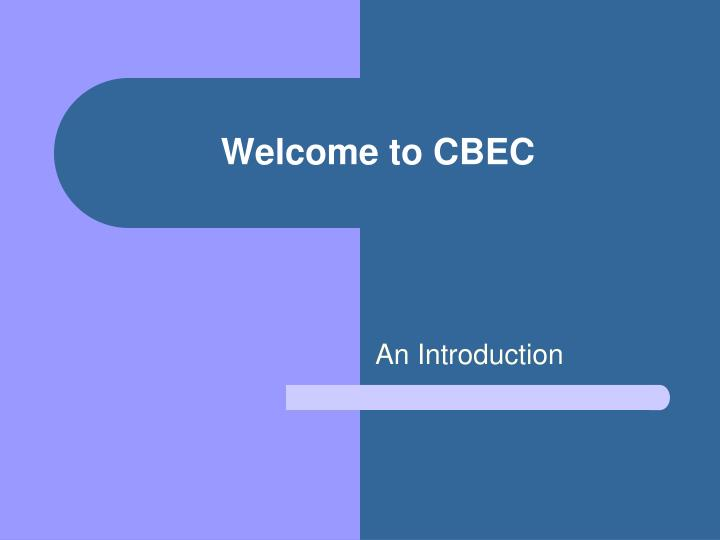 welcome to cbec n.