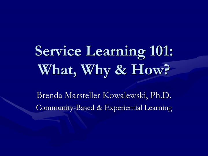 service learning 101 what why how n.