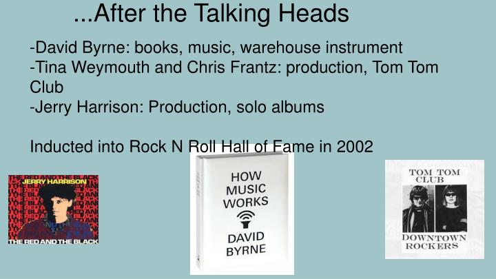 ...After the Talking Heads