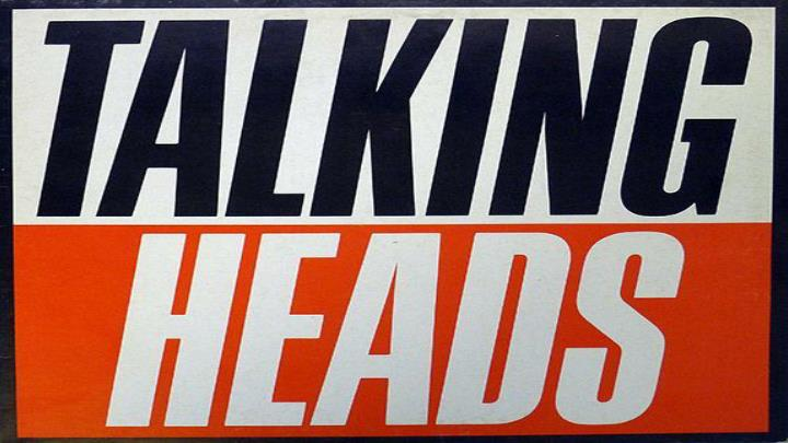 The talking heads are