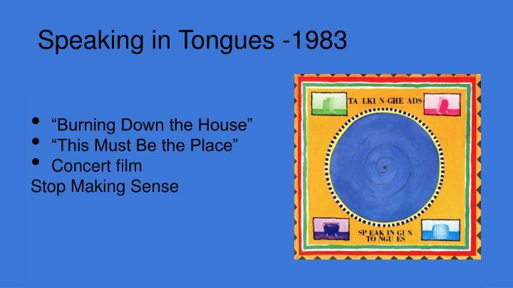 Speaking in Tongues -1983