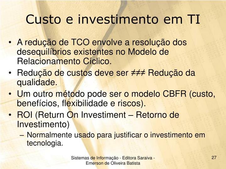 Custo e investimento em TI