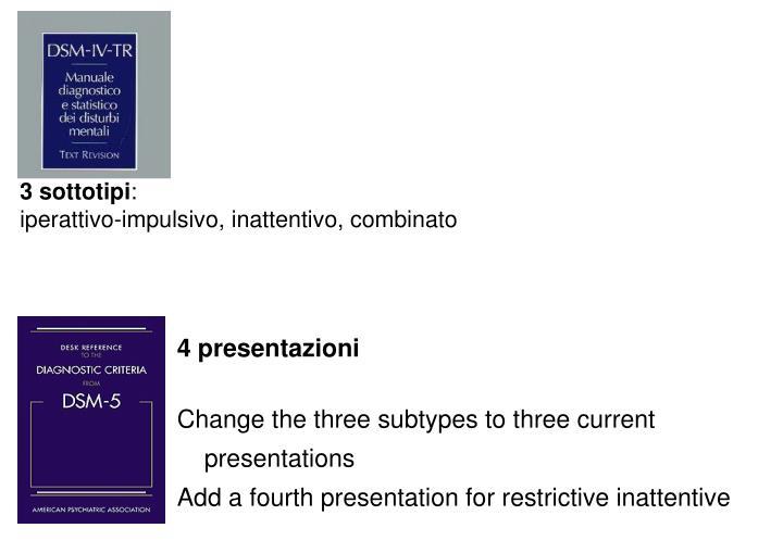 3 sottotipi
