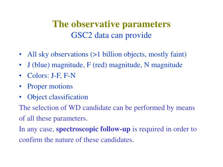 The observative parameters