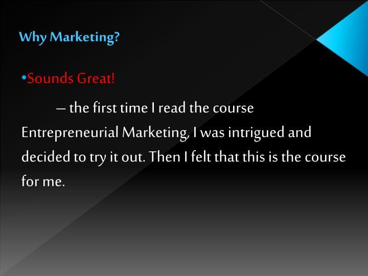 Why Marketing?