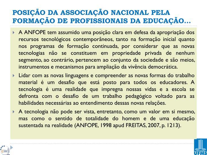 POSIÇÃO DA ASSOCIAÇÃO NACIONAL PELA FORMAÇÃO DE PROFISSIONAIS DA EDUCAÇÃO...