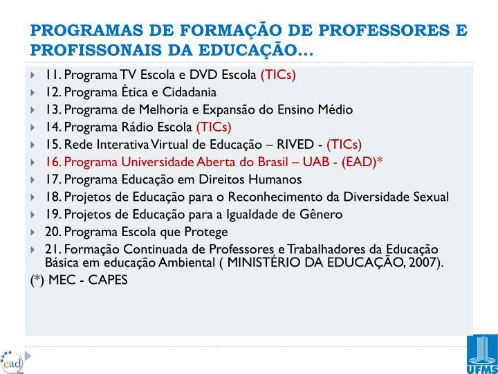 PROGRAMAS DE FORMAÇÃO DE PROFESSORES E PROFISSONAIS DA EDUCAÇÃO...